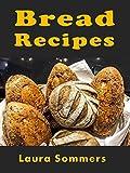 Bread Recipes (English Edition)