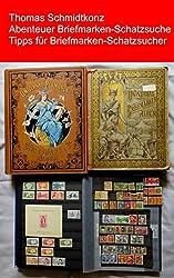Abenteuer Briefmarken-Schatzsuche - Tipps für Briefmarken-Schatzsucher