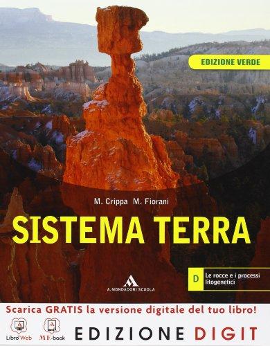 Sistema Terra - Volume D Edizione verde. Con Me book e Contenuti Digitali Integrativi online
