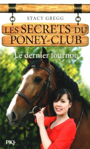 12. Les secrets du poney-club : Le dernier tournoi (12)