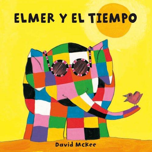 Elmer y el tiempo (Elmer) por David McKee