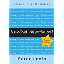 Excellent dissertations! (Student-Friendly Guides)