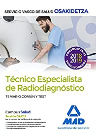Técnicos Especialistas de Radiodiagnóstico del Servicio Vasco de Salud-Osakidetza. Temario común y test par EDITORES 7