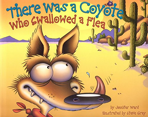 There Was a Coyote Who Swallowed a Flea (English Edition)