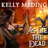 As Lie the Dead: Dreg City Series, Book 2