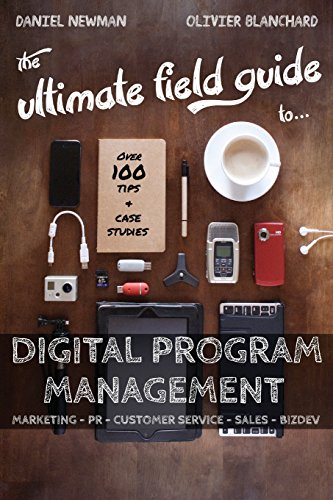 The Ultimate Field Guide To Digital Program Management