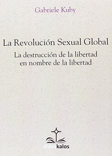 La revolución sexual global (Didaskalos)