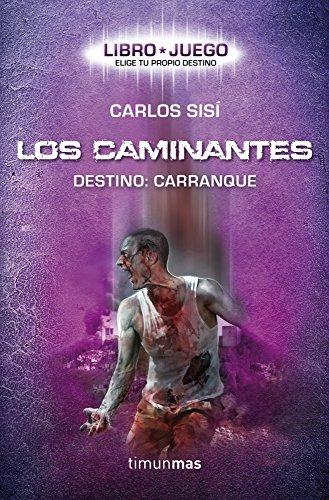 Los caminantes (Libro juego): Destino: Carranque (Libro segunda mano  Se entrega en toda España