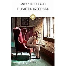Il padre infedele (Tascabili Vol. 1304)