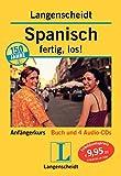 Langenscheidt Spanisch, fertig, los! (mit 4 Audio-CDs)