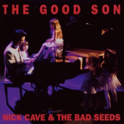 The Good Son (2010 Digital Remaster) -