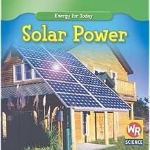 Solar Power (Energy for Today) by Tea Benduhn (2008-07-01)
