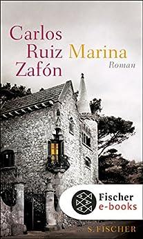 Marina: Roman von [Zafón, Carlos Ruiz]