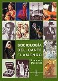 Sociología Del Cante Flamenco (Signatura de Flamenco)