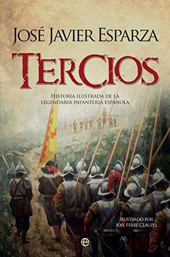 Tercios (Historia) por José Javier Esparza