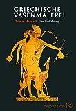 Griechische Vasenmalerei- Eine Einführung