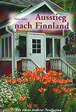 Ausstieg nach Finnland: Ein etwas anderer Neubeginn