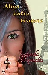 Alma entre brumas (Spanish Edition)
