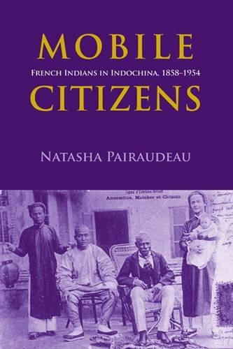 mobile-citizens-french-indians-in-indo-china-1858-1954-nias-monographs
