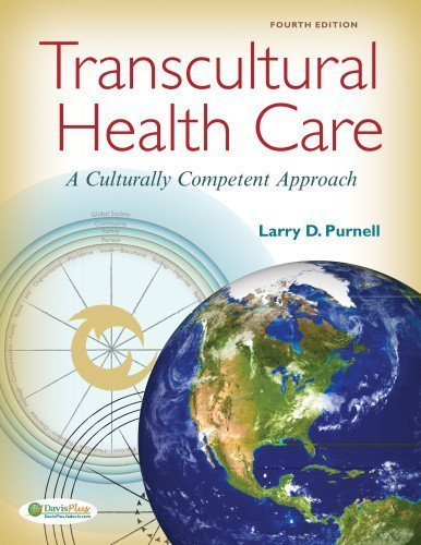 Transcultural Health Care: A Culturally Competent Approach by Purnell PhD RN FAAN, Larry D. (2012) Paperback