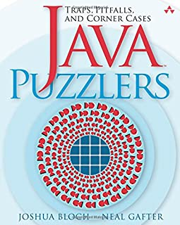 Java Puzzlers: Traps, Pitfalls, and Corner Cases (032133678X) | Amazon Products