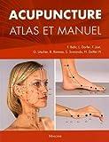 Acupuncture : Atlas et manuel