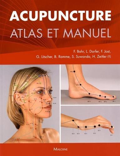 Acupuncture : Atlas et manuel par Frank Bahr