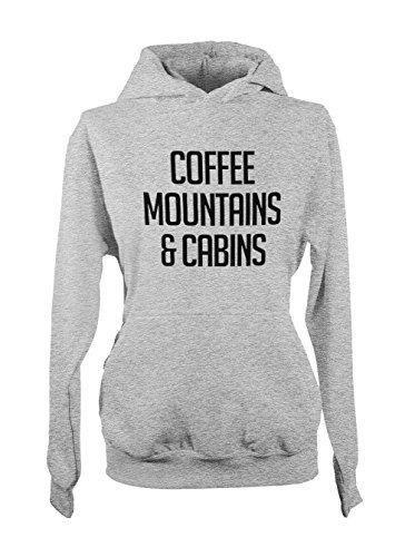 Coffee Mountains And Cabins Relax Hobby Femme Capuche Sweatshirt Gris