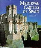 Medieval Castles of Spain