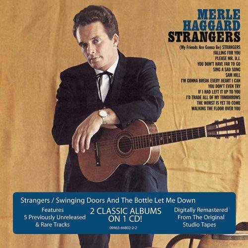 Strangers/Swinging Doors & the Bottle Let Me Down