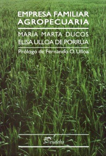 Descargar Libro Empresa Familiar Agropecuaria de Maria Marta Ducos
