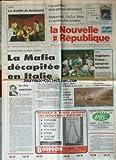 NOUVELLE REPUBLIQUE (LA) [No 14674] du 16/01/1993 - LES OUBLIEES DE LA PENSION ALIMENTAIRES - LA PARRAIN NUMERO 1 ARRETE A PALERME / LA MAFIA DECAPITEE EN ITALIE - LES SPORTS - RUGBY - BASKET - FOOT - PATINAGE - RALLYE AVEC SABY SUR LE DAKAR - LE REVE AMERCAIN PAR GUENERON - USA ET IRAK / NOUVEL ULTIMATUM A BAGDAD