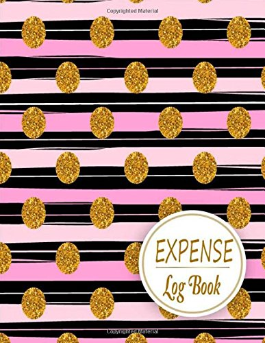 Expense Log book: Expense Tracker Notebook Organizer. Keep Track or Daily Record about Personal Cost, Spending, Expenses. Ideal for Travel Cost, ... Planner Binder Travelers Notebook, Band 6)