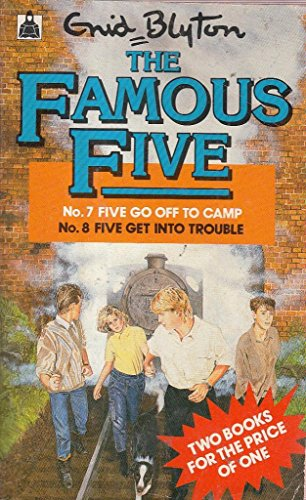 Five go off to camp ; Five get into trouble