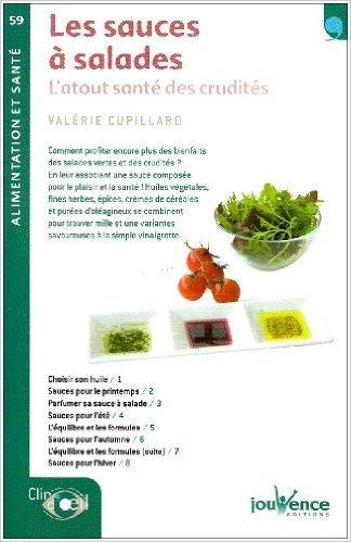 Sauces a Salades (les) N.59 de Valérie Cupillard ( 15 juin 2009 )