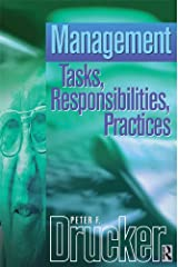Management: Tasks, Responsibilities, Practices (Drucker) Kindle Edition