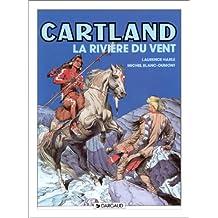 Jonathan Cartland, tome 5 : La Rivière du vent