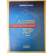 Access XP par la pratique / Terrier, C. / Réf18720