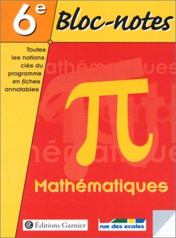Bloc notes, 6e : Mathématiques