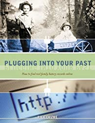 Plugging into Your Past: How to Find Real Family History Records Online