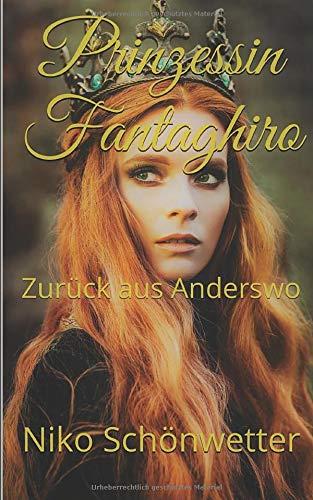 Prinzessin Fantaghiro: Zurück aus Anderswo