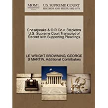 Chesapeake & O R Co v. Stapleton U.S. Supreme Court Transcript of Record with Supporting Pleadings