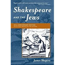 Shakespeare and the Jews by James Shapiro (2016-04-15)