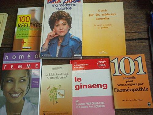 lot-de-7-livres-ma-mdecine-naturelle-le-ginseng-la-lcithine-de-soja-101-conseils-pour-vous-soigner-par-l-39-homopathie-100-rflexes-aromathrapie-homo-femme