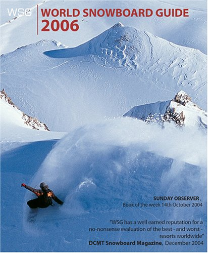 World Snowboard Guide 2006 por Steve Dowle