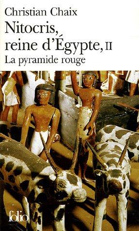 Nitocris, reine d'Égypte (Tome 2-La pyramide rouge)