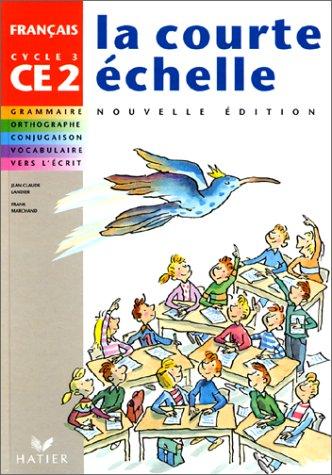 Français, CE2-Cycle 3 : Livre de l'élève