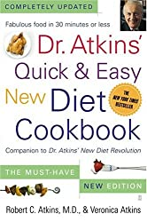 BY Atkins, Robert C, M.D. ( Author ) [ DR. ATKINS' QUICK & EASY NEW DIET COOKBOOK: COMPANION TO DR. ATKINS' NEW DIET REVOLUTION ] Jun-2004 [ Paperback ]