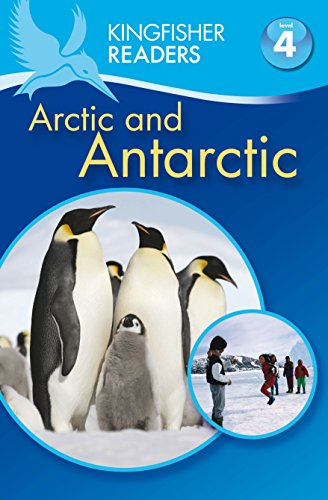 kingfisher-readers-arctic-and-antarctic-level-4-reading-alone