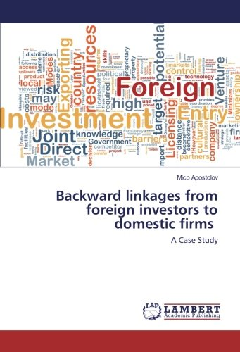 Backward linkages from foreign investors to domestic firms: A Case Study
